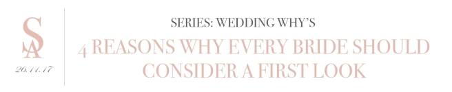 blog_wedding-whys-part-1-first-looks_title-header